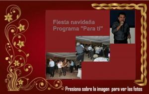 """Fiesta navideña Prog. Para ti"""""""